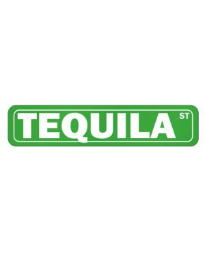 Tequila Street Street Sign