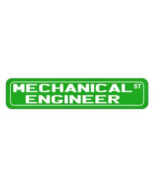 Mechanical Engineer St Street Sign