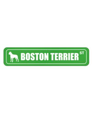 "Street Sign de "" Boston Terrier STREET / ST """