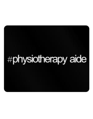 Hashtag Physiotherapy Aide Parking Sign - Horizontal