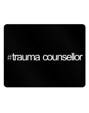 Hashtag Trauma Counsellor Parking Sign - Horizontal