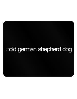 Hashtag Old German Shepherd Dog Parking Sign - Horizontal