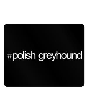 Hashtag Polish Greyhound Parking Sign - Horizontal