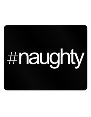 Hashtag naughty Parking Sign - Horizontal