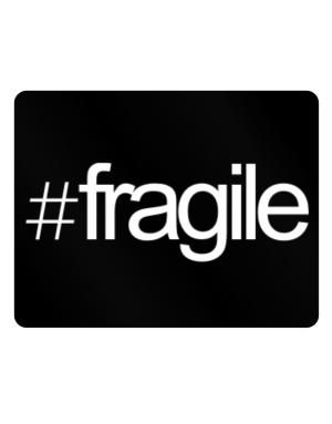 Hashtag fragile Parking Sign - Horizontal