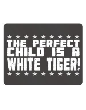 The Perfect Child Is A White Tiger Parking Sign - Horizontal