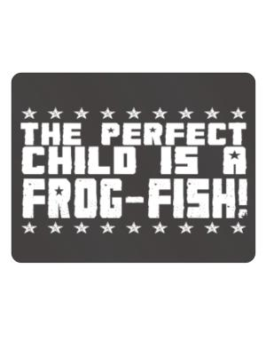 The Perfect Child Is A Frog Fish Parking Sign - Horizontal