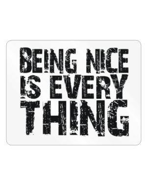 Being Nice Is Everything Parking Sign - Horizontal