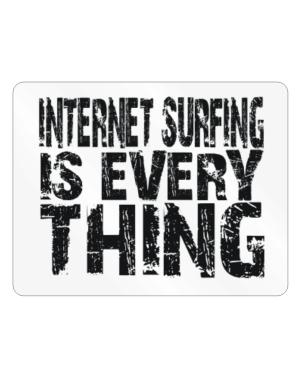 Internet Surfing Is Everything Parking Sign - Horizontal