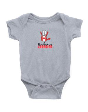 Canada relax I am Canadian Baby Bodysuit