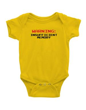 Warning insufficient memory Baby Bodysuit