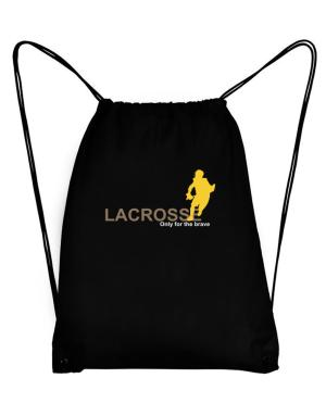 Lacrosse - Only For The Brave Sport Bag