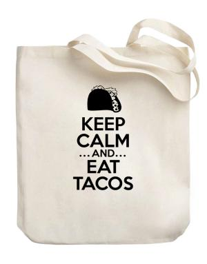 Keep Calm and Eat Tacos Canvas Tote Bag