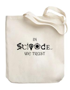 In Science We Trust Canvas Tote Bag