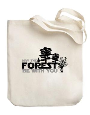 May the forest be with you Canvas Tote Bag