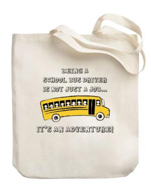 Being a school bus driver is not just a job Canvas Tote Bag