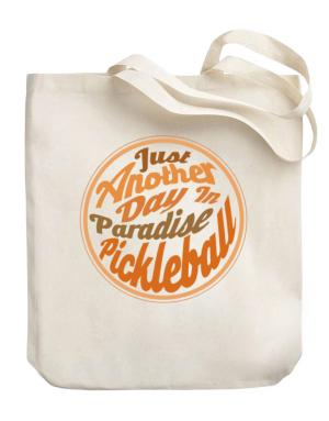 Just another day in paradise pickleball Canvas Tote Bag