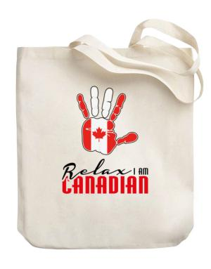 Canada relax I am Canadian Canvas Tote Bag