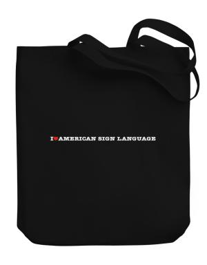 I Love American Sign Language Canvas Tote Bag