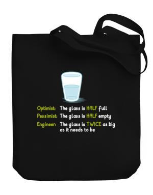 Bolsos de Optimist pessimist engineer glass problem