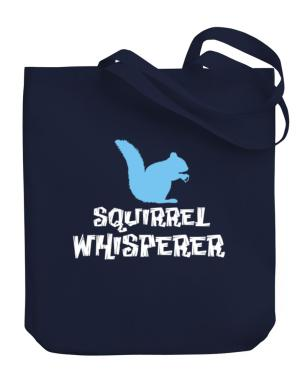 Squirrel Whisperer Canvas Tote Bag