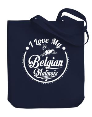 I love my Belgian malinois Canvas Tote Bag