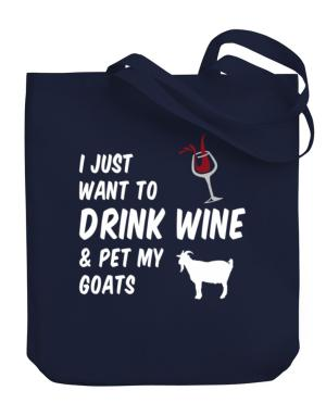 Bolso de I just want to drink wine and pet my goats
