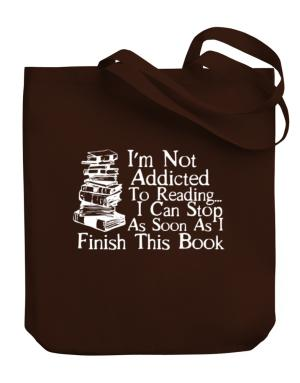 Bolso de Not Addicted to Reading Can Stop Finish this Book