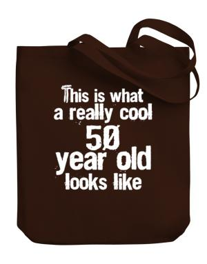This is what a really cool 50 year old looks like Canvas Tote Bag