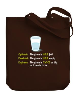Optimist pessimist engineer glass problem Canvas Tote Bag