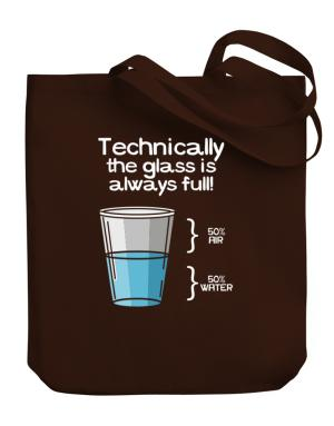 Technically the glass is always full! Canvas Tote Bag