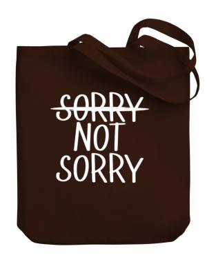 Sorry not sorry Canvas Tote Bag