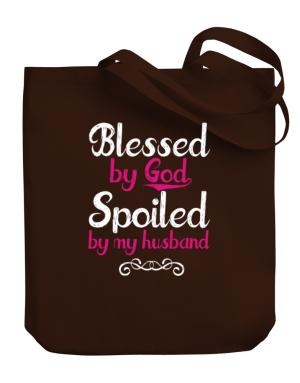Blessed by god spoiled by my husband Canvas Tote Bag