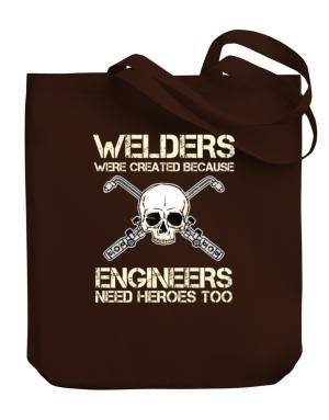 Bolso de Welders were created because engineers need heroes too
