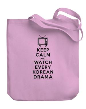 Keep Calm and Watch Every Korean Drama Canvas Tote Bag
