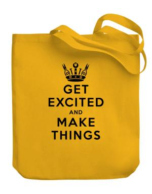 Bolso de Get Excited and Make Things