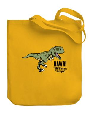 Rawr means I Love You in dinosaur Canvas Tote Bag