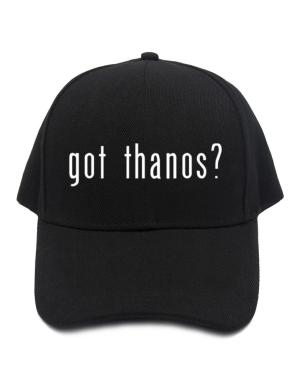 Got Thanos? Baseball Cap