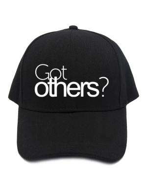 Got Others? Baseball Cap