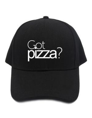 Got Pizza? Baseball Cap