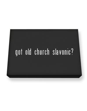 Got Old Church Slavonic? Canvas square
