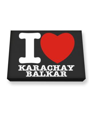 I Love Karachay Balkar Canvas square