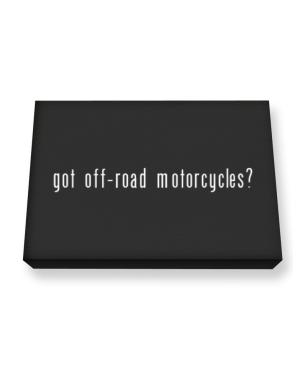 Got Off Road Motorcycles? Canvas square