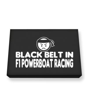 Black Belt In F1 Powerboat Racing Canvas square