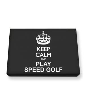Keep calm and play Speed Golf Canvas square