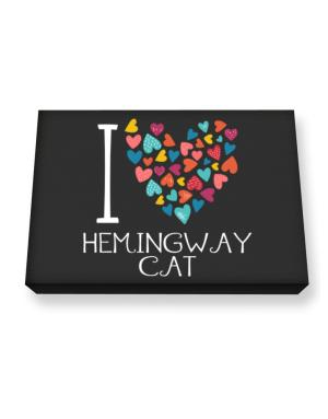 I love Hemingway Cat colorful hearts Canvas square