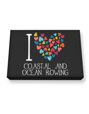 I love Coastal And Ocean Rowing colorful hearts Canvas square