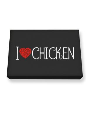 I love Chicken cool style Canvas square