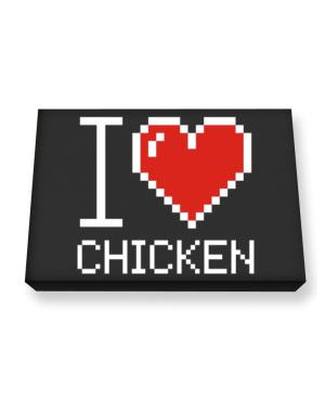 I love Chicken pixelated Canvas square