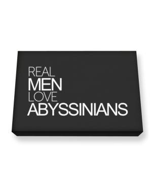 Real men love Abyssinians Canvas square